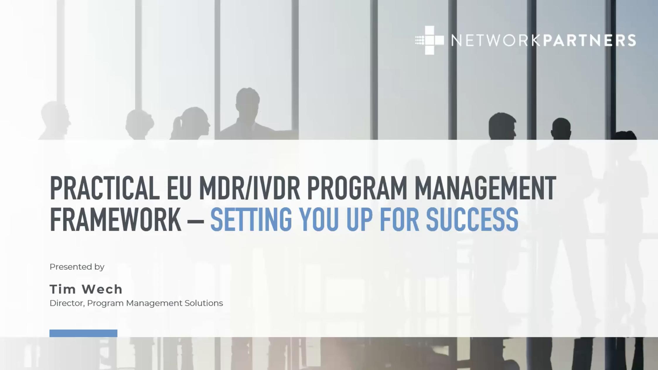 Practical EU MDRIVDR Program Management Framework - Setting You Up For Success Thumbnail