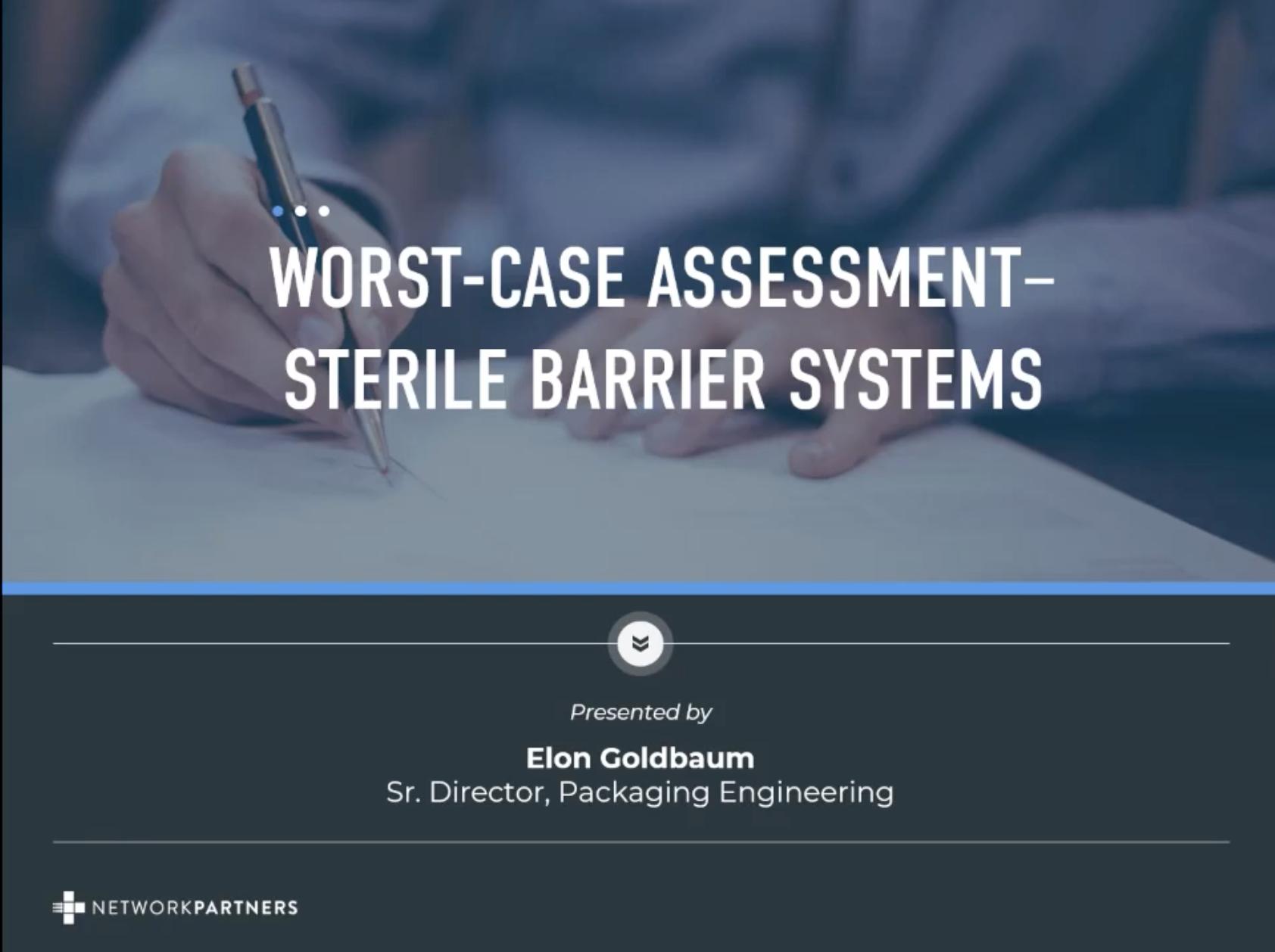 Worst Case Assessment – Sterile Barrier Systems Thumbnail